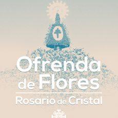Ofrenda de Flores y Rosario de Cristal 2018