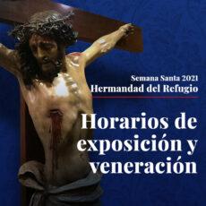 HORARIOS DE EXPOSICIÓN DEL CRISTO EN EL REFUGIO