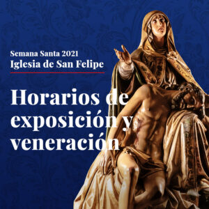Horarios de exposición de los Pasos en San Felipe
