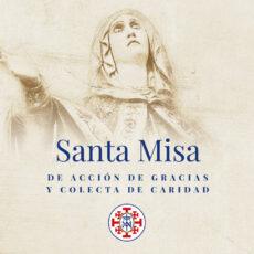 Santa Misa de acción de gracias. Colecta de Caridad